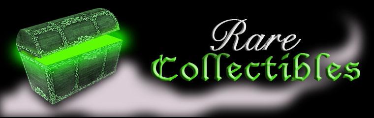 Rare Collectibles
